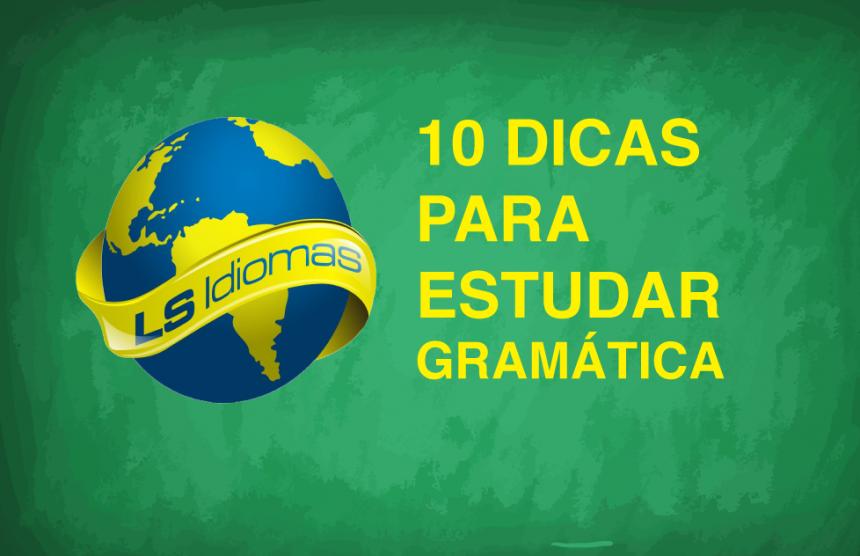 Veja aqui 10 dicas para estudar gramática